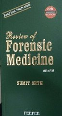 Review of Forensic Medicine 6th Edition 2016 by Sumit Seth
