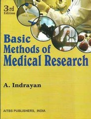 Basic Methods of Medical Research 3rd Edition by Indrayan
