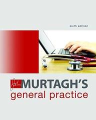 John Murtagh's General Practice 6th Edition 2015 by John Murtagh