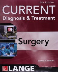 Current Diagnosis & Treatment SURGERY (Paperback) 14th Edition 2015 By Gerard M. Doherty