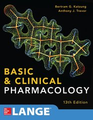 Basic and Clinical Pharmacology 13 E (Paperback) by Bertram G. Katzung