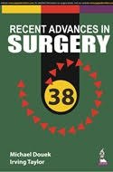 Recent Advances in Surgery 38 by Michael Douek & Irving Taylor