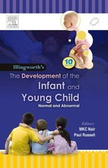 Illingworths' Development of the Infant and the Young Child 10/e, 2012 by MKC Nair