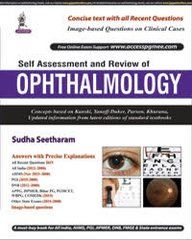 Self Assessment and Review of Ophthalmology by Sudha Seetharam