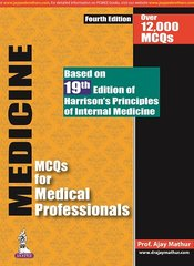 MEDICINE MCQs for Medical Professionals 4th Edition 2017 by Ajay Mathur