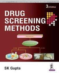 Drug Screening Methods Paperback 3/e, 2016 by SK Gupta