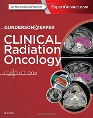 Clinical Radiation Oncology 4th edition 2015 by Gunderson
