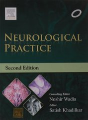 Neurological Practice, 2nd edition 2015 (Hardcover) by Noshir H. Wadia, Satish V Khadilkar