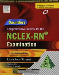 Saunders Comprehensive Review for the NCLEX-RN Examination : South Asian Edition, 1e (Paperback) by Annu Kaushik