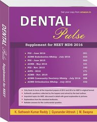 Dental Pulse Supplement for NEET MDS 2016 by Satheesh Kumar Reddy