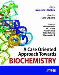 A Case Oriented Approach Towards Biochemistry by Namrata Chhabra