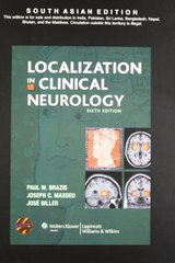 Localization in Clinical Neurology, 6/e, 2011 by Brazis