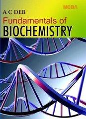 Fundamentals of Biochemistry by AC Deb