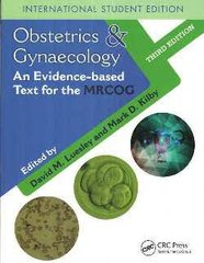 Obstetrics & Gynecology An evidence-based Text for the MRCOG by David M. Luesley