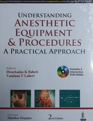 Understanding Anesthetic Equipment & Procedure 2nd Edition 2018 by Dwarkadas K Baheti
