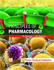 Principles of pharmacology 3rd Edition 2017 by HL Sharma KK Sharma
