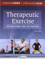 Therapeutic Exercise 6th Edition 2012 by Kisner Colby