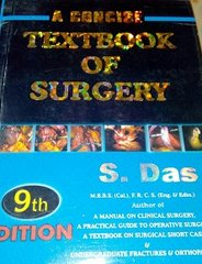 A Concise Textbook of Surgery 9th edition by S. Das