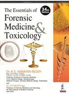 The Essentials of Forensic Medicine & Toxicology 34th Edition 2017 by KS Narayan Reddy