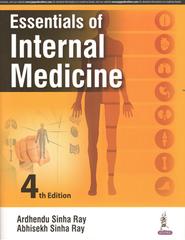 ESSENTIALS OF INTERNAL MEDICINE 4th EDITION 2017 BY ARDHENDU SINHA RAY