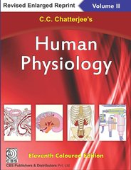 Human Physiology 11/e, 2016 Volume 2 (Paperback) by C.C.Chatterjee