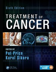 Treatment of Cancer Sixth Edition (Paperback) by Pat Price, Karol Sikora