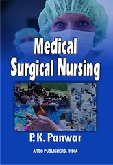 Medical Surgical Nursing 4th Edition 2015 by PK Panwar
