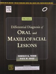 Wood Differential Diagnosis of Oral & Maxillofacial Lesions, 5/e
