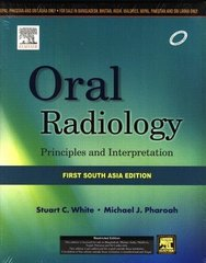 White Oral Radiology Principles and Interpretation: First South Asia Edition 2014