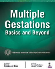 Multiple Gestations Basics and Beyond by Shailesh Kore