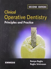 Clinical Operative Dentistry Principles and Practice 2nd Edition Hardcover by Ramya Raghu