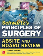 Schwartz's Principles of Surgery Absite and Board Review 10th/e, 2016 by Brunicardi