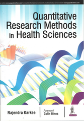 Quantitative Research Methods in Health Sciences by Rajendra karkee