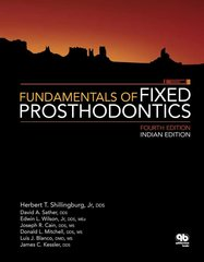 Fundamentals of Fixed Prosthodontics, 4th Edition 2014 (INDIAN EDITION) (Hardcover) by Herbert T Shillingburg