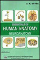 Essentials of Human Anatomy NEUROANATOMY 4/e, by AK Datta