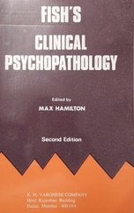 Fish's Clinical Psychopathology 2nd Edition by Max Hamilton