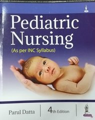 Pediatric Nursing 4th Edition 2017 by Parul Dutta