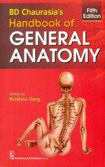 B.D.Chaurasia Handbook of General Anatomy Paperback – 2015 by Chaurasia BD (Author)