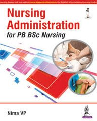 Nursing Administration for PB BSc Nursing by Nima VP