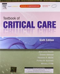 Textbook of Critical Care 6th Edition 2012 (Hardcover) by Edward Abraham
