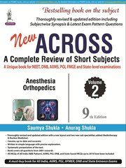 ACROSS 9TH EDITION 2017 (Anesthesia, Orthopedics) Volume 2 BY SAUMYA SHUKLA, ANURAG SHUKLA