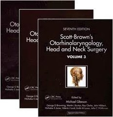 SCOTT-BROWN'S OTORHINOLARYNGOLOGY: HEAD AND NECK SURGERY, 2017 REPRINT (SPECIAL INDIAN EDITION) 3 VOLUME SET by Michael Gleeson