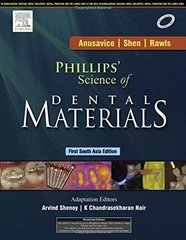 Phillips' Science of Dental Materials: 1st South Asia Edition 2014