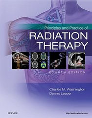 Principles and Practice of Radiation Therapy 4th Edition 2016 by Washington