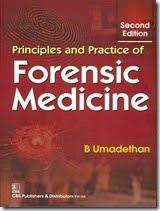 Principles and Practice of Forensic Medicine, 2nd Edition 2016 By B Umadethan