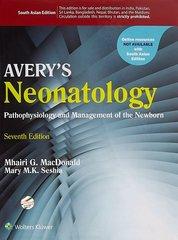 Avery Neonatology pathology and management of the newborn, 7/e (Hardcover) by Macdonald