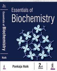 Essentials of Biochemistry 2nd Edition 2016 by Pankaja Naik
