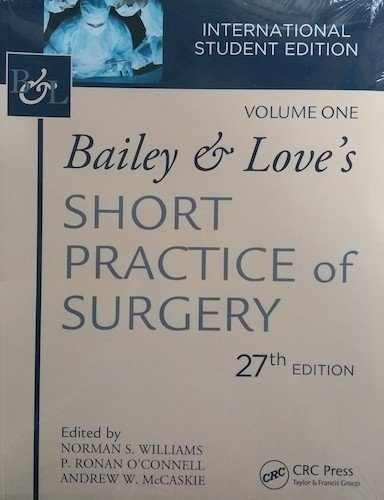 Bailey & Love Short Practice of Surgery, 27th Edition 2018