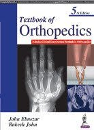 Textbook of Orthopedics 5th Edition 2017 by John Ebnezar & Rakesh John