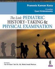 The Link: Pediatric History-Taking & Physical Examination by Prameela Kannan Kutty